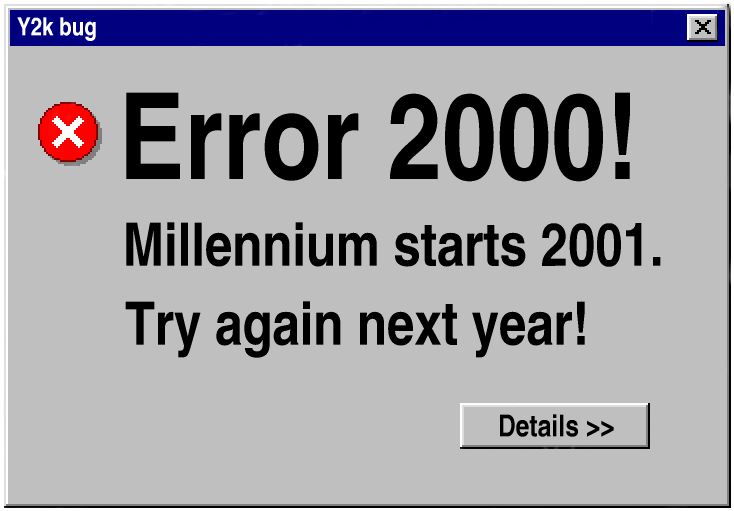 a history of the y2k bug that affected so many businesses around the world in year 2000 The year 2000 problem (also known as the y2k locations around the region, many of which had been after 2000 y2k – world in crisis year.
