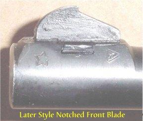Notched Front Sight Blade - found on newer/rebuilt models